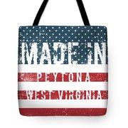 Made In Peytona, West Virginia Tote Bag