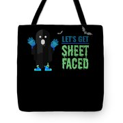 tshirt Lets Get Sheet Faced invert Tote Bag