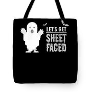 tshirt Lets Get Sheet Faced sketch Tote Bag