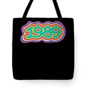 1989 Vintage Grafitti Style Word Art Classic Art Tote Bag