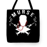 Funny Murse Male Nurse Hospital Medicine Gift Tote Bag