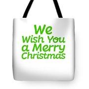 We Wish You A Merry Christmas Secret Santa Love Christmas Holiday Tote Bag