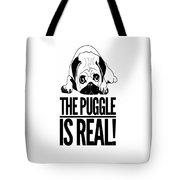 Puggle Is Real Funny Humor Pug Dog Lovers Tote Bag