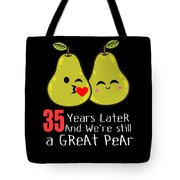35th Wedding Anniversary Funny Pear Couple Gift Tote Bag