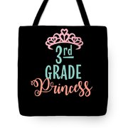3rd Grade Princess Adorable For Daughter Pink Tiara Princess Tote Bag