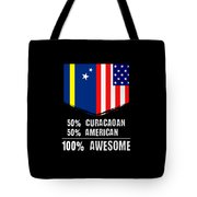 50 Curacaoan 50 American 100 Awesome Tote Bag