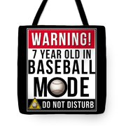 7 Year Old In Baseball Mode Tote Bag