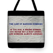 Murphy's Law Of Nature Tote Bag