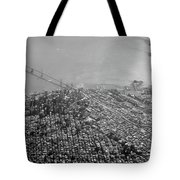 Aerial View Of Downtown San Francisco From The Air Tote Bag