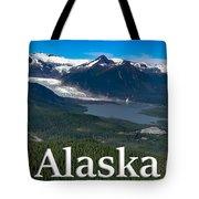 Alaska - Mendenhall Glacier And Auke Lake Tote Bag