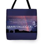 Alonzo Delano Grass Valley Quote Tote Bag