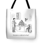Any Tightness? Tote Bag