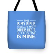 This Is My Rifle Tote Bag