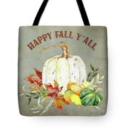 Autumn Celebration - 4 Happy Fall Y'all White Pumpkin Fall Leaves Gourds Tote Bag