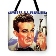 Band Leaders Harry James, 1931 Poster Tote Bag