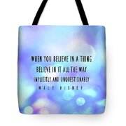 Believe Big Quote Tote Bag