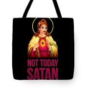 Bianca Del Rio Not Today Satan Tote Bag