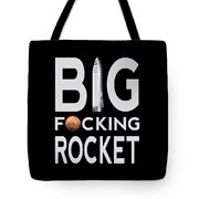 Big Fucking Rocket Bfr Tote Bag