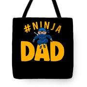 Birthday Ninja Party Dad Apparel Tote Bag