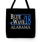Blue Wave Alabama Vote Democrat 2018 Tote Bag
