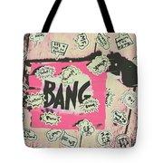Boom Crash Bang Tote Bag