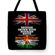 British Grown With Nigerien Roots Tote Bag