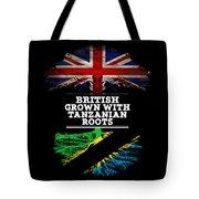 British Grown With Tanzanian Roots Tote Bag