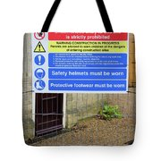 Building Site Sign Tote Bag