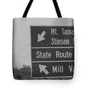California State Sign Tote Bag