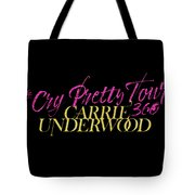 Carrie Underwood Cry Pretty 2019 Ajadcode11 Tote Bag