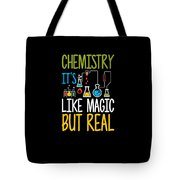 Chemistry Its Like Magic But Real Funny Tote Bag