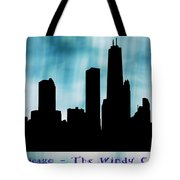 Chicago The Windy City Tote Bag