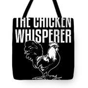 Chicken Whisperer Funny Farmer Tote Bag