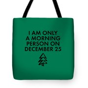 Christmas Morning Person Tote Bag by Nancy Ingersoll