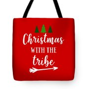Christmas With The Tribe Tote Bag