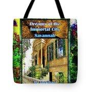 Collectible Dreaming Savannah Book Poster Tote Bag