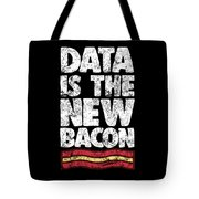 Computer Big Data Bacon Geek Pun Apparel Tote Bag