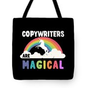 Copywriters Are Magical Tote Bag