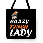 crazy Finch lady Tote Bag