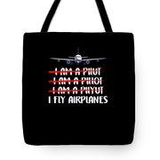 Cute Funny I Fly Airplanes Pilot Joke Tote Bag