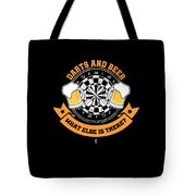 Darts And Beer What Else Is There Dart Player Tote Bag