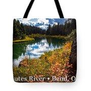 Deschutes River, Bend, Oregon Tote Bag