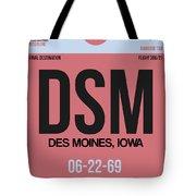 Dsm Des Moines Luggage Tag I Tote Bag
