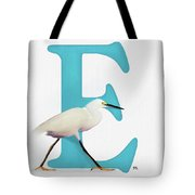 E Is For Egret Tote Bag
