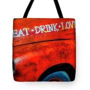 Eat Drink Love Rusty Truck Tote Bag