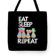 Eat Sleep Art Repeat Funny Artist Creative Art Lovers Gift Tote Bag