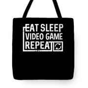 Eat Sleep Video Game Tote Bag