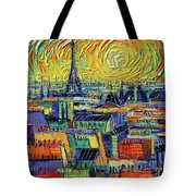 Eiffel Tower And Paris Rooftops In Sunlight Textural Impressionist Stylized Cityscape Mona Edulesco Tote Bag