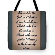 Ephesians 1 3 Tote Bag