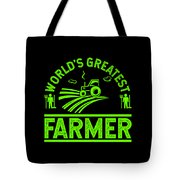Farmer Shirt Worlds Greatest Farmer Gift Tee Tote Bag